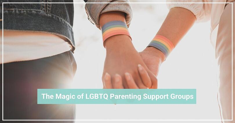 The Magic of LGBTQ Parenting Support Groups