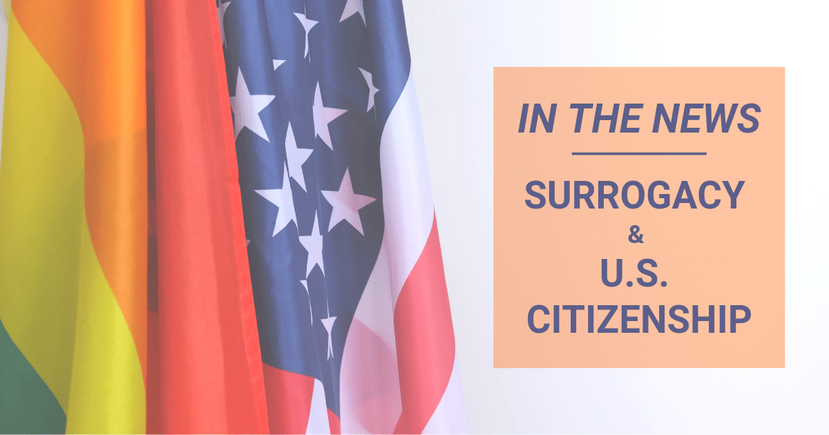 IN-THE-NEWS-SURROGACY-U.S.-CITIZENSHIP