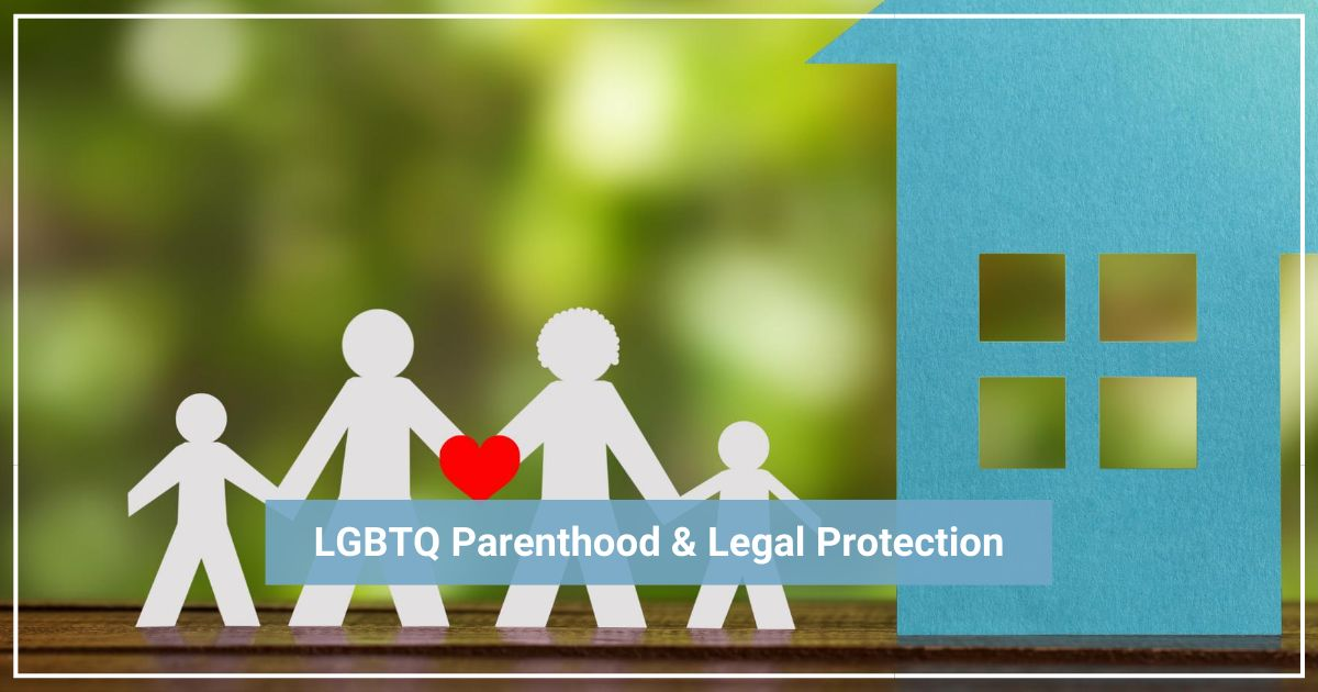 lgbtq legal parentage protection