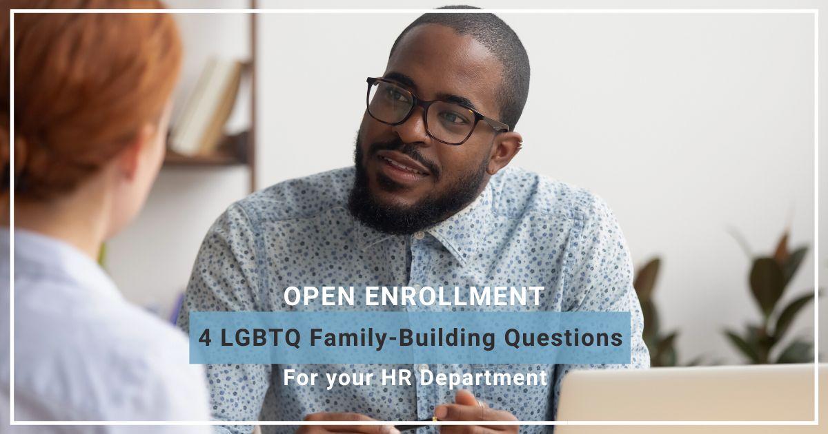 open enrollment_gayparentstobe