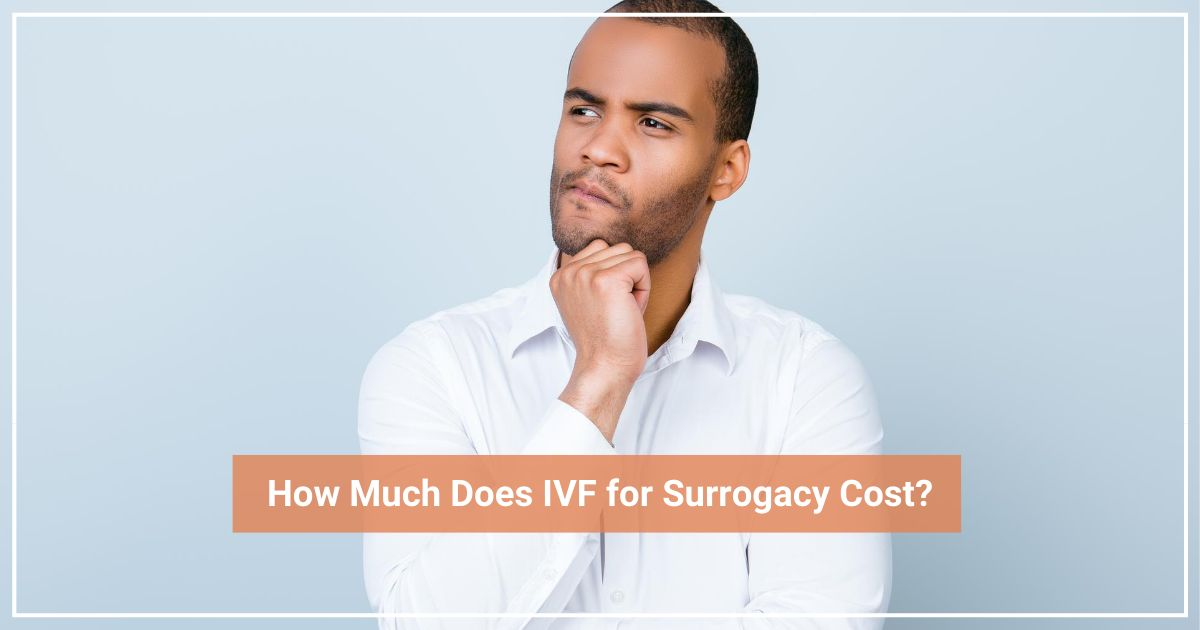 ivf surrogacy costs